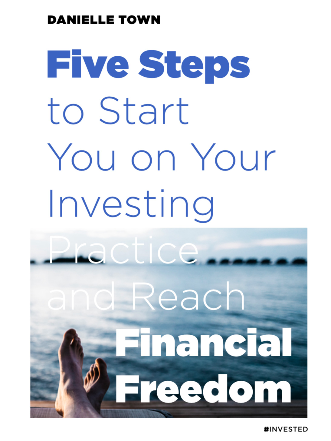 Five Steps to Start Your Investing Journey to Reach Financial Freedom